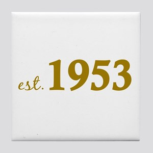 Est 1953 (Born in 1953) Tile Coaster