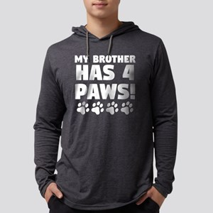 My Brother Has 4 Paws Mens Hooded Shirt