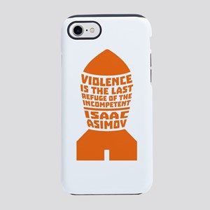 Isaac Asimov: Violence is the  iPhone 7 Tough Case