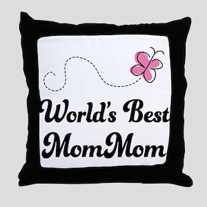 Worlds Best MomMom Throw Pillow
