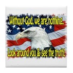 Without God! Tile Coaster