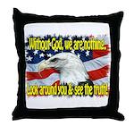 Without God! Throw Pillow