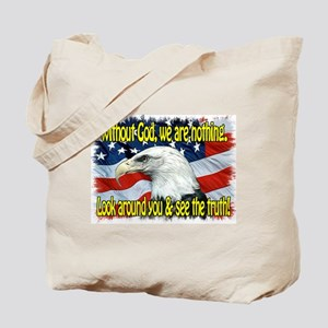Without God! Tote Bag