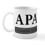 Apathy, Take It Or Leave It Mug