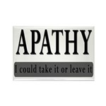 Apathy, Take It Or Leave It Rectangle Magnet (10 p