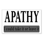 Apathy, Take It Or Leave It Sticker (Rectangle)