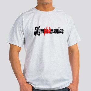 Nymphomaniac Light T-Shirt