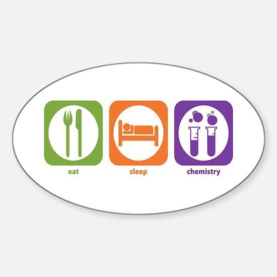 Eat Sleep Chemistry Oval Decal