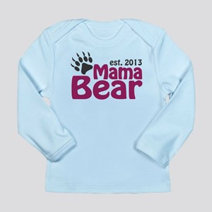 Mama Bear Claw Est 2013 Long Sleeve Infant T-Shirt