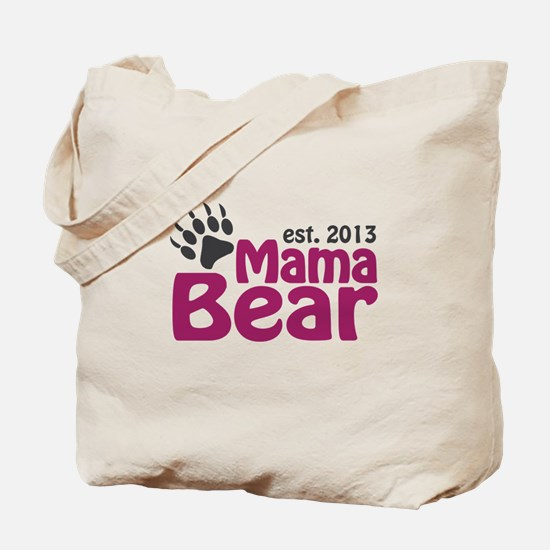 Mama Bear Claw Est 2013 Tote Bag