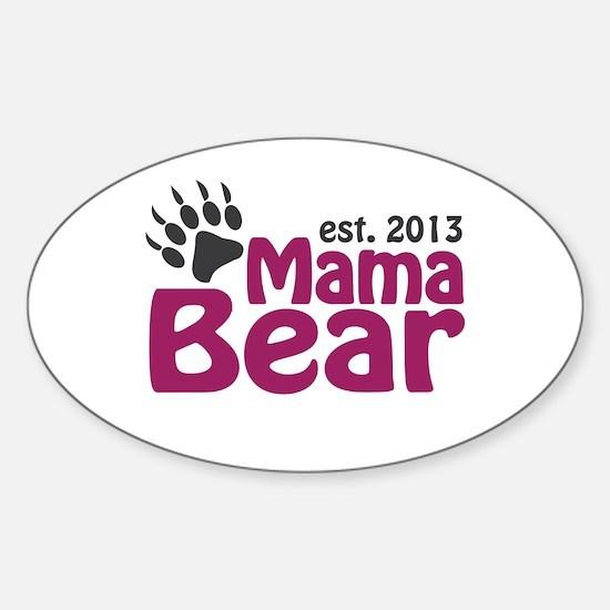 Mama Bear Claw Est 2013 Sticker (Oval)
