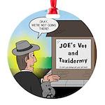 Vet Taxidermist Round Ornament