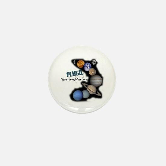 Pluto You Complete Me Mini Button