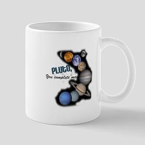 Pluto You Complete Me Mug