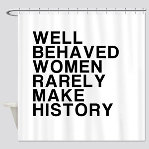 Women, Make History Shower Curtain