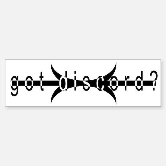 got discord? Bumper Bumper Bumper Sticker