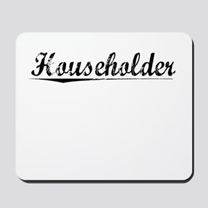 Householder, Vintage Mousepad