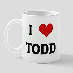 I Love TODD Mug