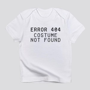 Computer Error No Costume Infant T-Shirt