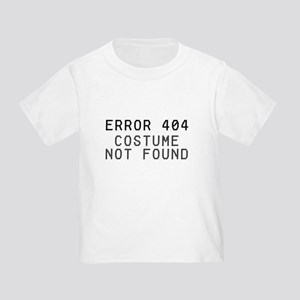 Computer Error No Costume Toddler T-Shirt