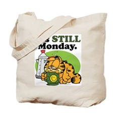 IT'S STILL MONDAY Tote Bag