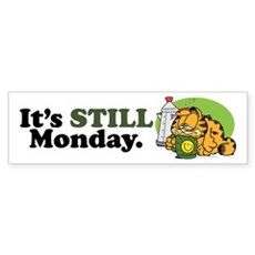 IT'S STILL MONDAY Sticker (Bumper 10 pk)