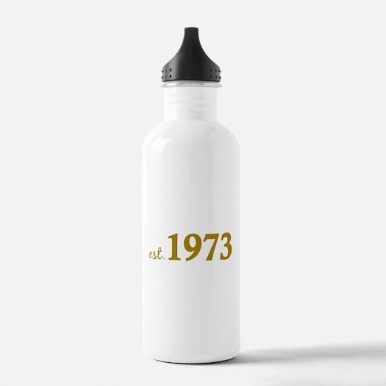 Est 1973 (Born in 1973) Water Bottle