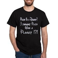 Pluto: Dwarf or Planet? Black T-Shirt