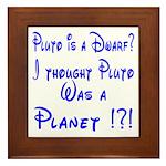 Pluto: Dwarf or Planet? Framed Tile