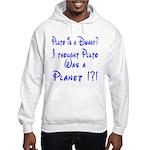 Pluto: Dwarf or Planet? Hooded Sweatshirt