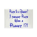 Pluto: Dwarf or Planet? Rectangle Magnet