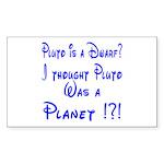 Pluto: Dwarf or Planet? Rectangle Sticker