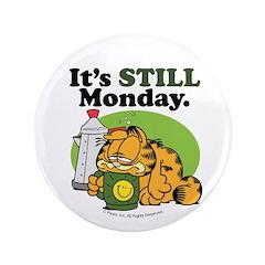 IT'S STILL MONDAY 3.5