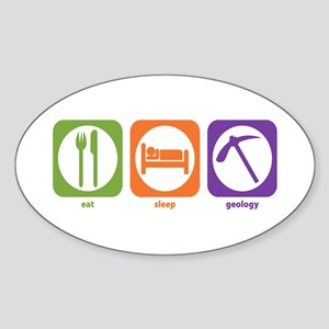 Eat Sleep Geology Oval Sticker