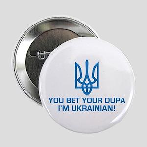 "Funny Ukrainian Dupa 2.25"" Button"