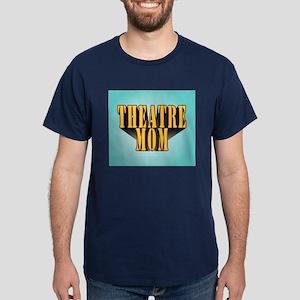 Theatre Mom Dark T-Shirt