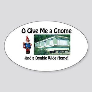 Give me a Gnome Oval Sticker