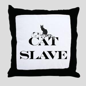 Cat Slave Throw Pillow