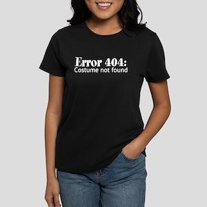 Error 404: costume not found Women's Dark T-Shirt