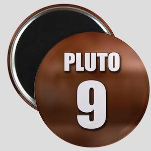 PLUTO 9 Magnet