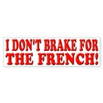 I Don't Brake For The French!