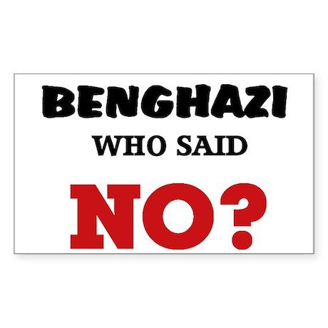 Benghazi Who Said NO? Sticker (Rectangle)