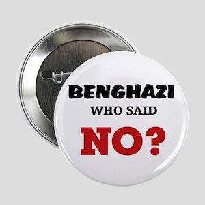 """Benghazi Who Said NO? 2.25"""" Button"""