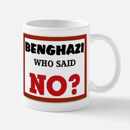 Benghazi Who Said NO? Mug