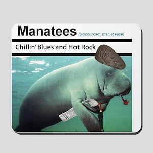 Chillin' Blues & Hot Rock Mousepad