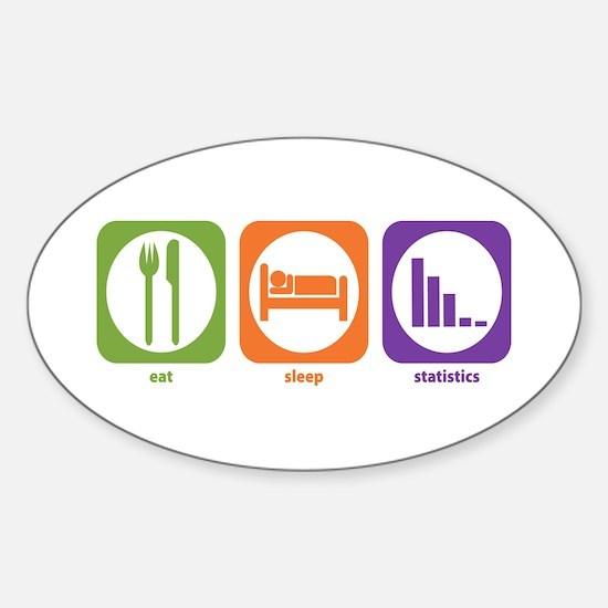 Eat Sleep Statistics Oval Decal