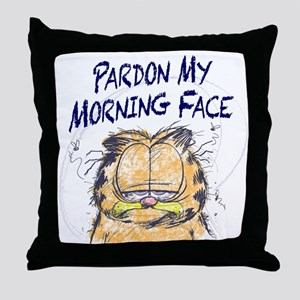 PARDON MY MORNING FACE Throw Pillow