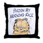 PARDON MY MORNING FACE Throw Pillow