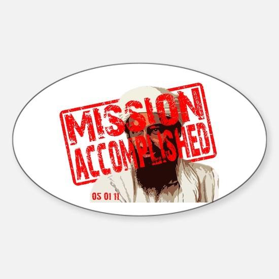 Mission Accomplished Obama 2012 Sticker (Oval)