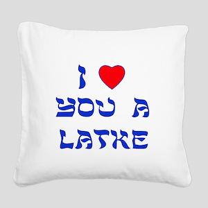 I Love You a Latke Square Canvas Pillow